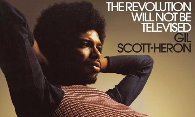 La revolución no será televisada, así que no te quedes ahí sentada, hermana